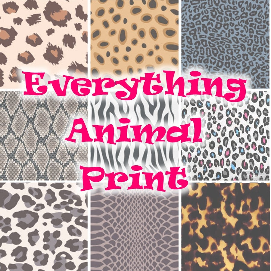 Everything Animal Print