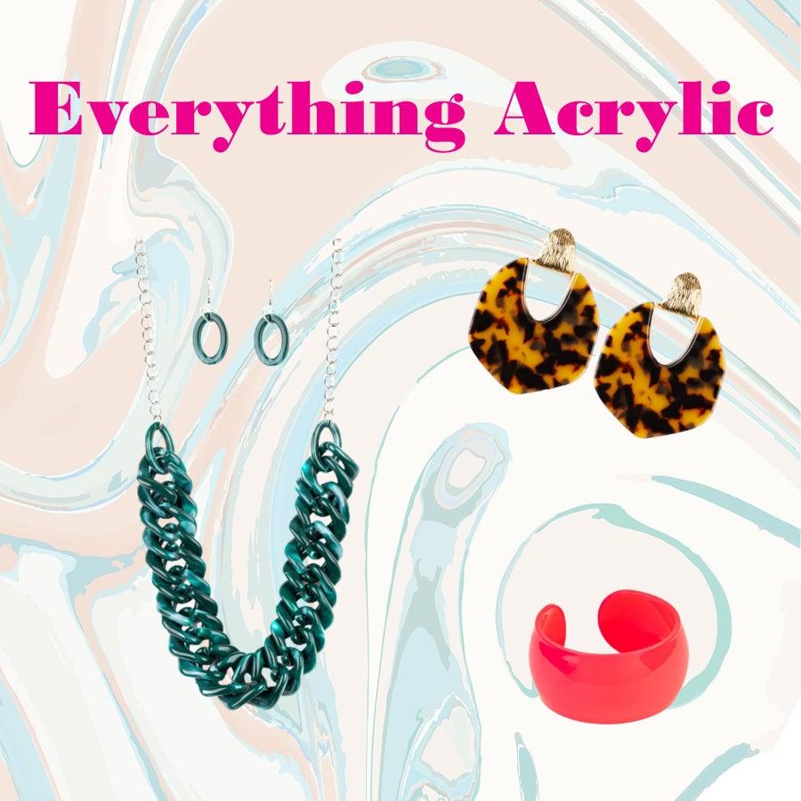 Everything Acrylic
