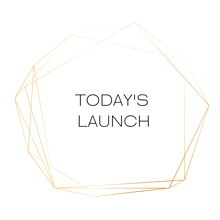 TODAY'S LAUNCH