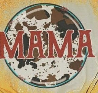 Cow Print Mama