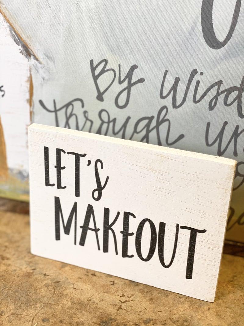 Let's Cuddle/Let's Makeout Sign