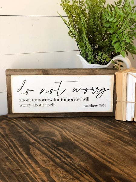 """Do not worry"" Framed Wood Sign"