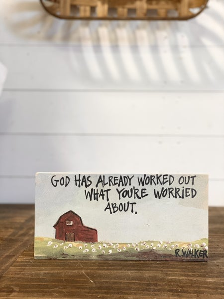God Has Already Worked It Out Sign