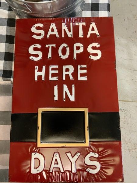 Santa Stops Here Metal SIgn