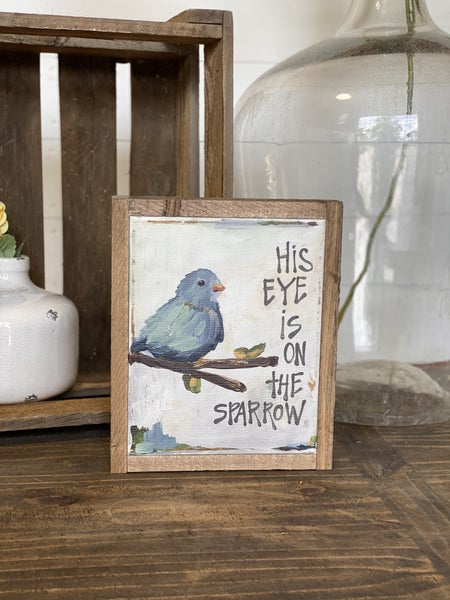 His Eye Is On The Sparrow Framed Art