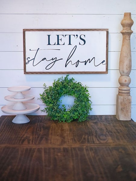 Let's Stay Home Horizontal Wood Framed Sign