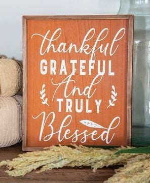 Thankful Grateful and Truly Blessed Frame