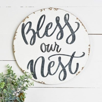 ROUND  BLESS OUR NEST SIGN