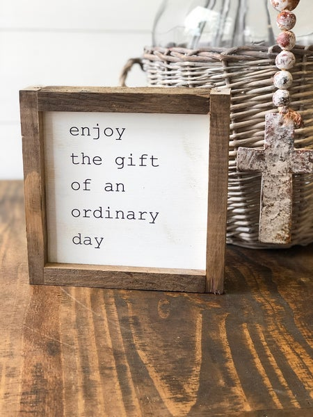 """""""Gift of a Day"""" Framed Wood Sign"""