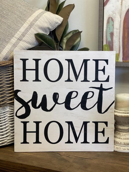 Home Sweet Home Distressed Wood Sign