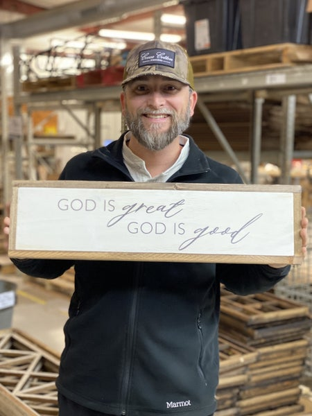 """""""God is Great God is Good"""" Wood Sign"""