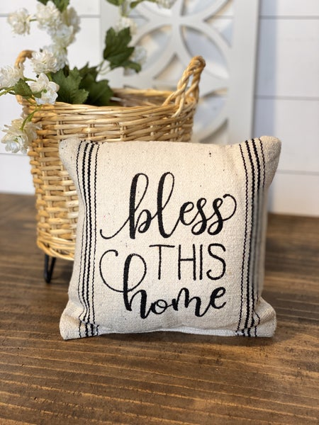 Bless This Home Pillow 10""