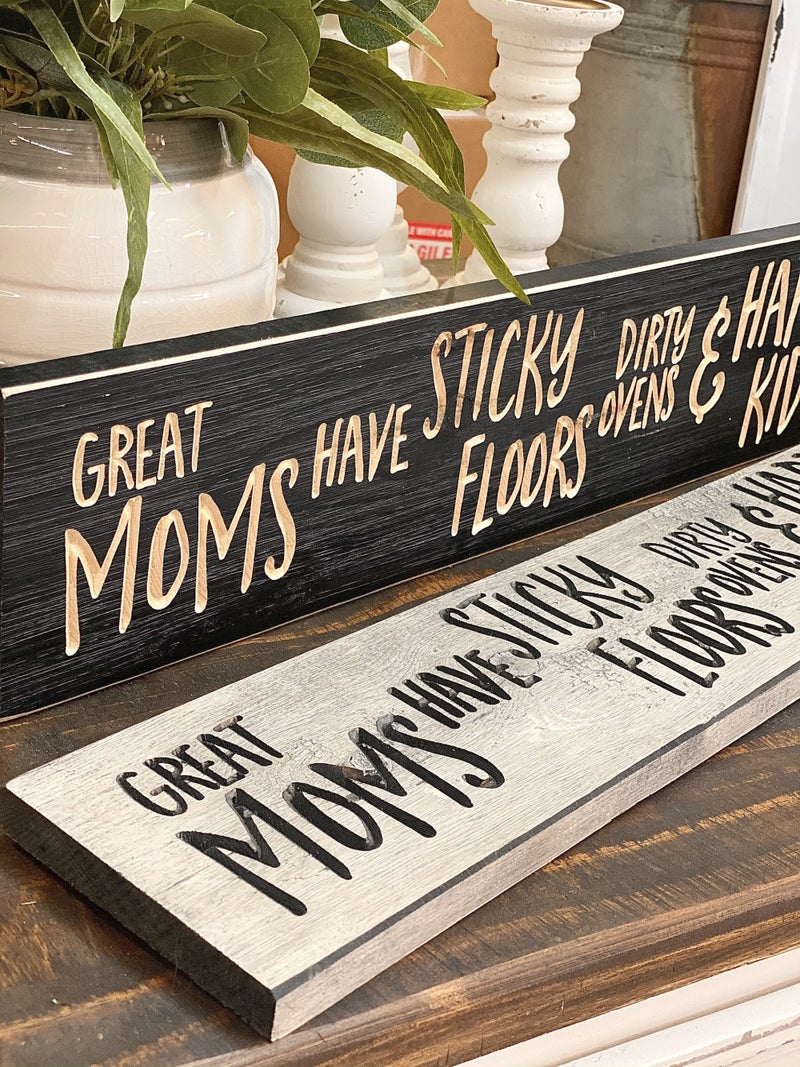 Great Moms Sign