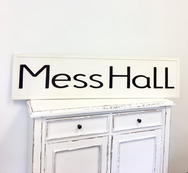 Metal Embossed Mess Hall Sign