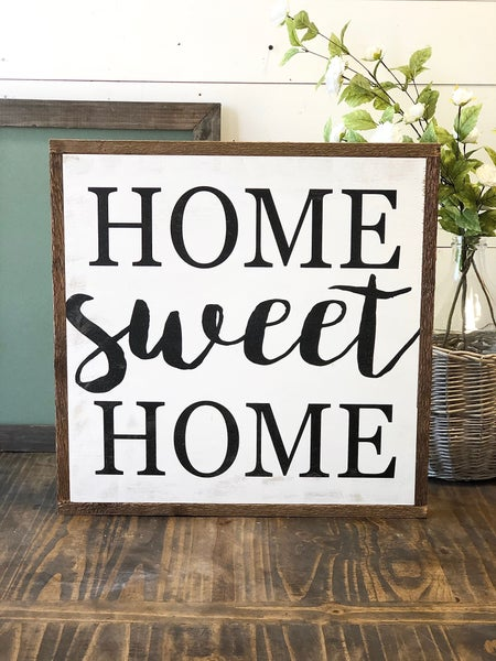 """Home Sweet Home"" Framed Wood Sign"