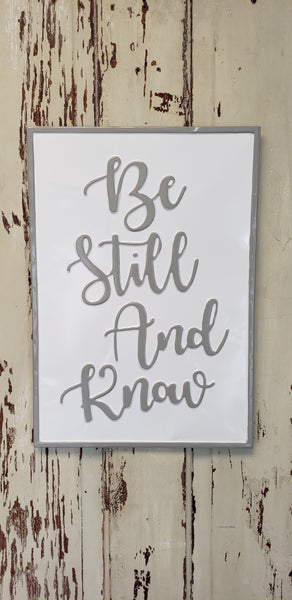 Be Still and Know Enamel Sign