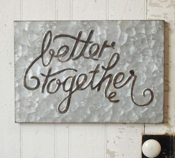 """Beautiful """"Better Together"""" Metal Sign"""