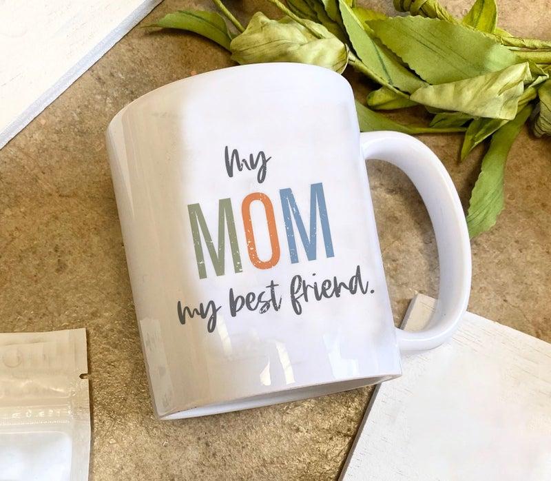 Best Friend Mom Mug