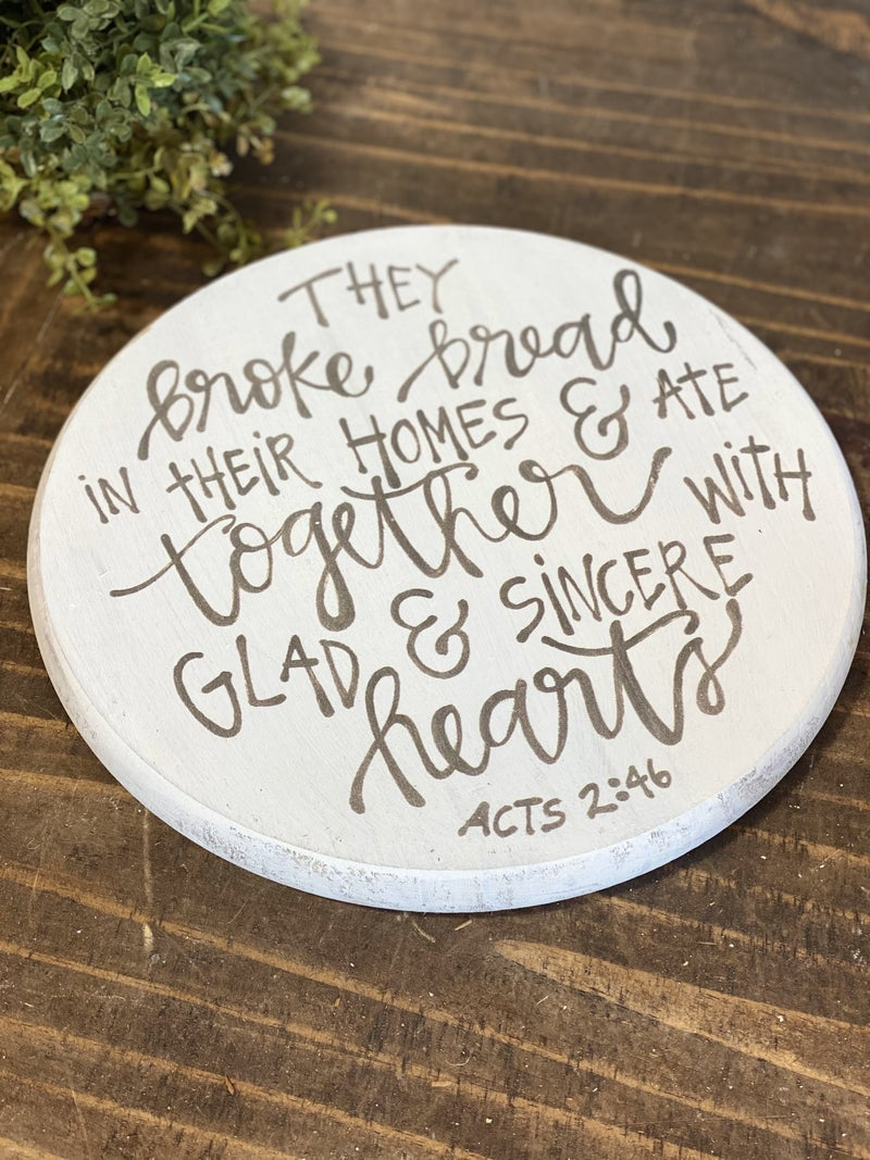 We Broke Bread Tray / Lazy Suzan