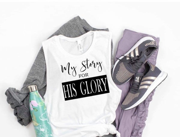 """""""My Story for His Glory"""" Tank"""