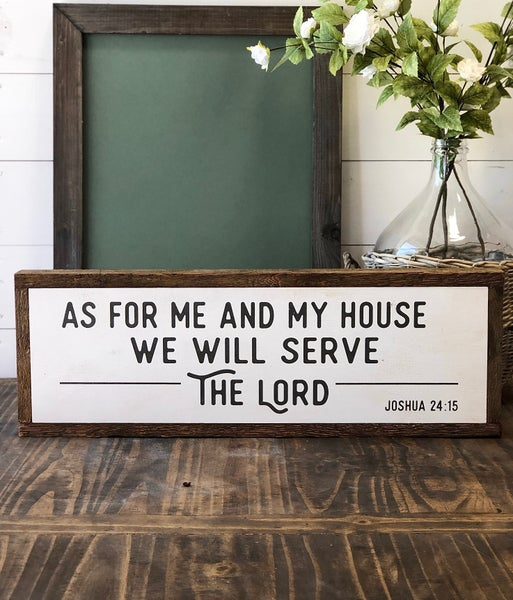 """""""As For Me and My House"""" Framed Wood Sign"""