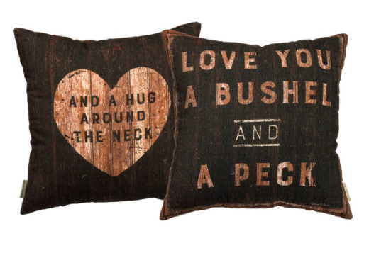 Pillow- Love You Bushel and a Peck
