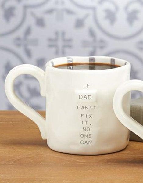 Funny Dad Mug- Can't Fix