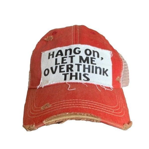 Hang on...Trucker Hat