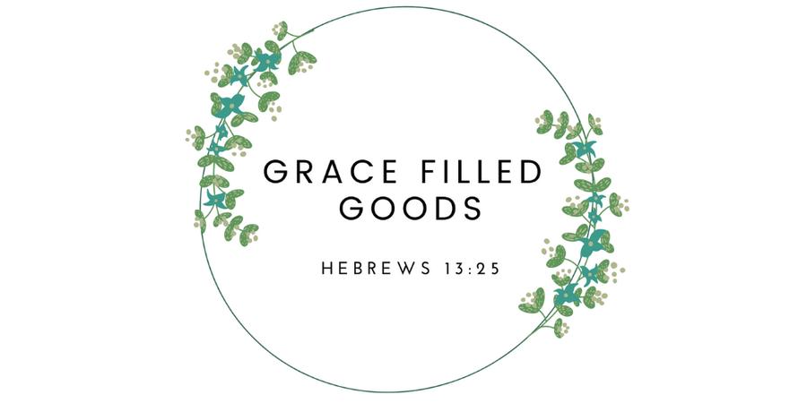 Grace Filled Goods