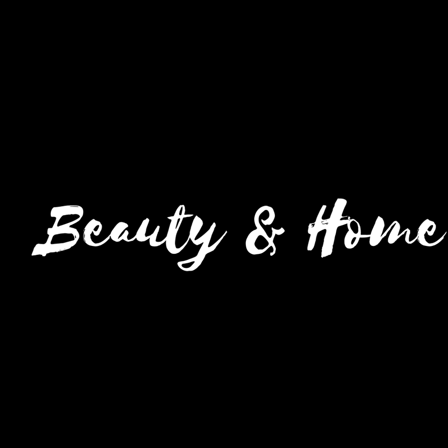 Beauty & Home