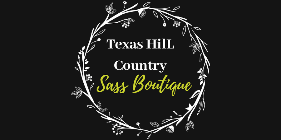Texas Hill Country Sass Boutique
