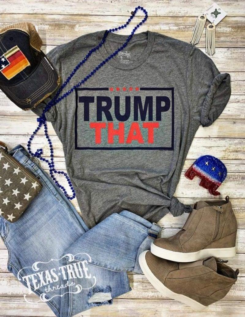 Trump That Tee