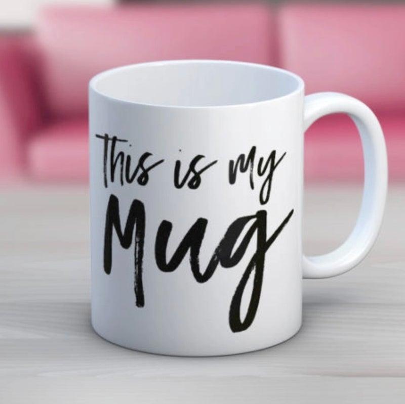 This Is My Mug Coffee 11 oz. Mug