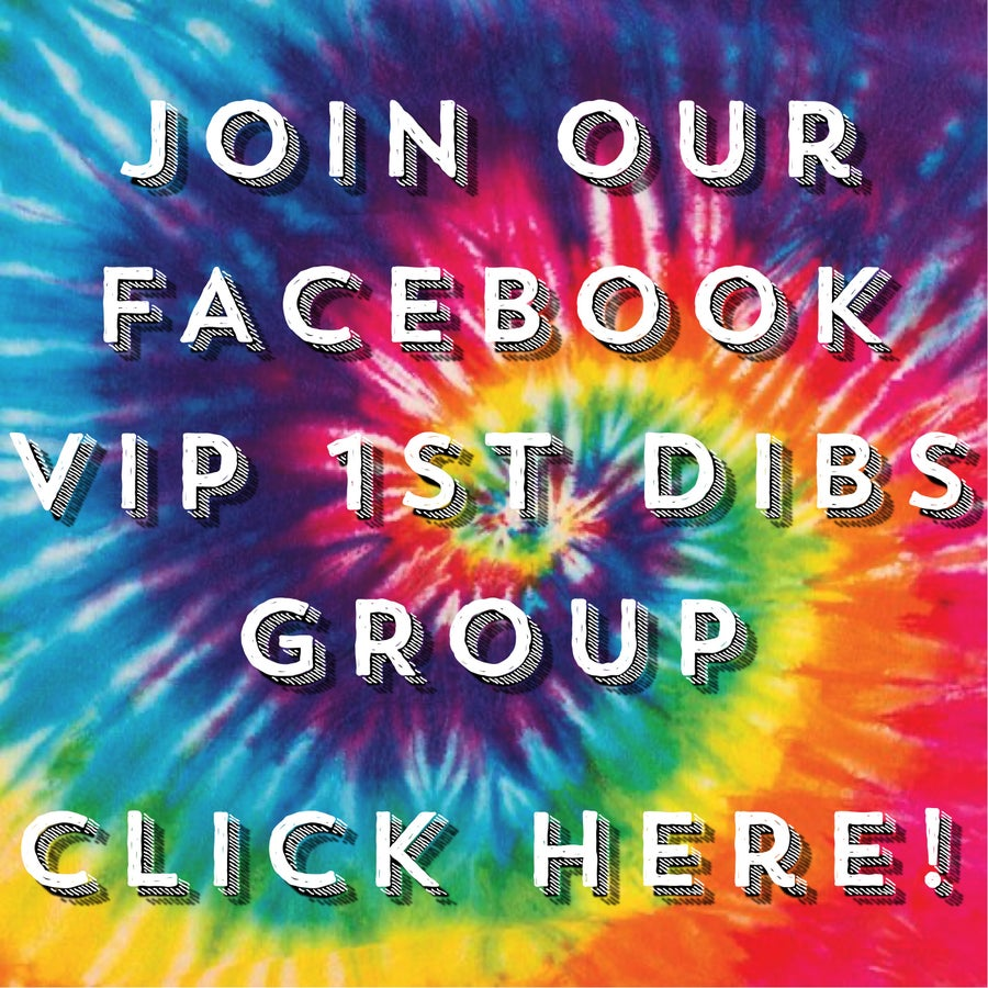 JOIN OUR VIP FB 1ST DIBS GROUP!