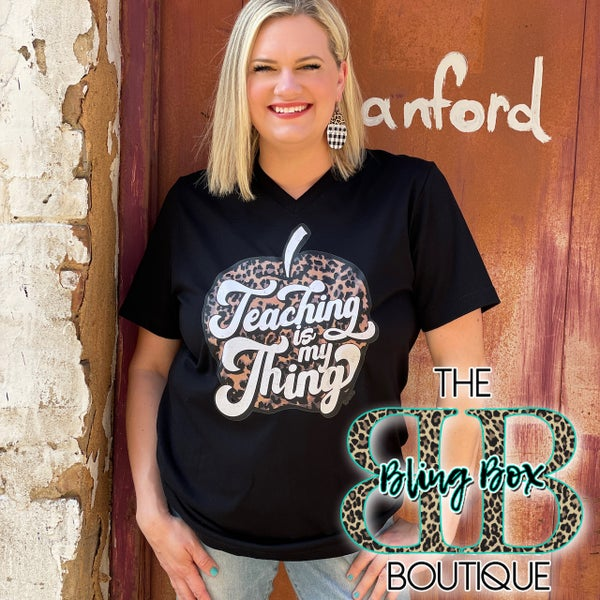 Teaching Is My Thing on Black V-Neck Tee