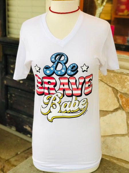 White V-Neck Be Brave Babe Tee