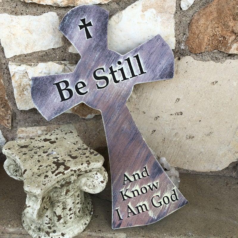 Be Still and Know I am God Cross