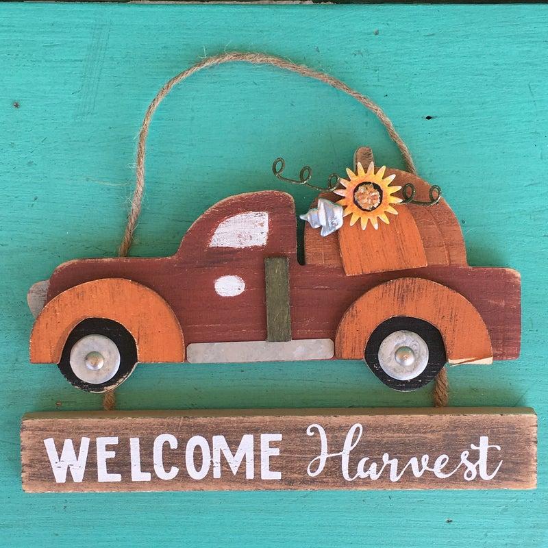 Truck Welcome Harvest Hanging Plaque