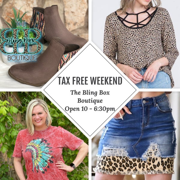 TAX FREE WEEKEND ON CLOTHING AND SHOES