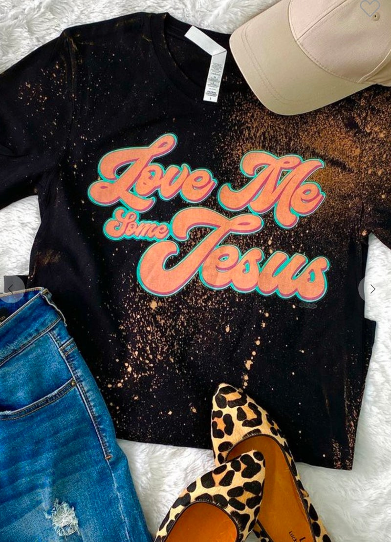 Love Me Some Jesus Black Bleached T-Shirt