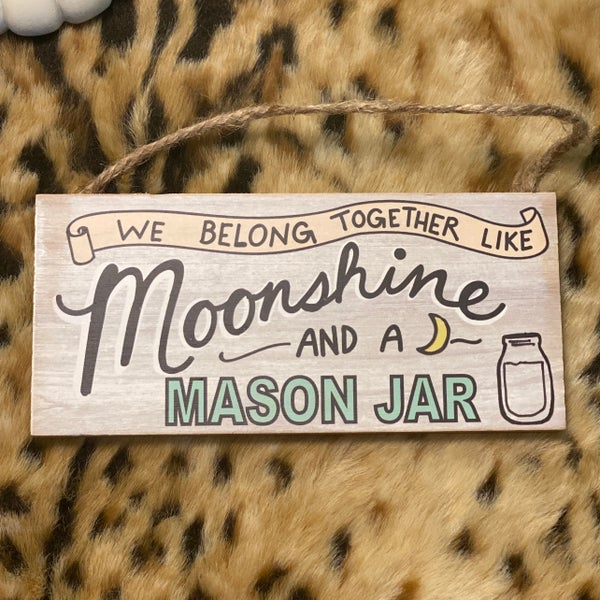 "Moonshine Sign 3"" X 6"" Sign"
