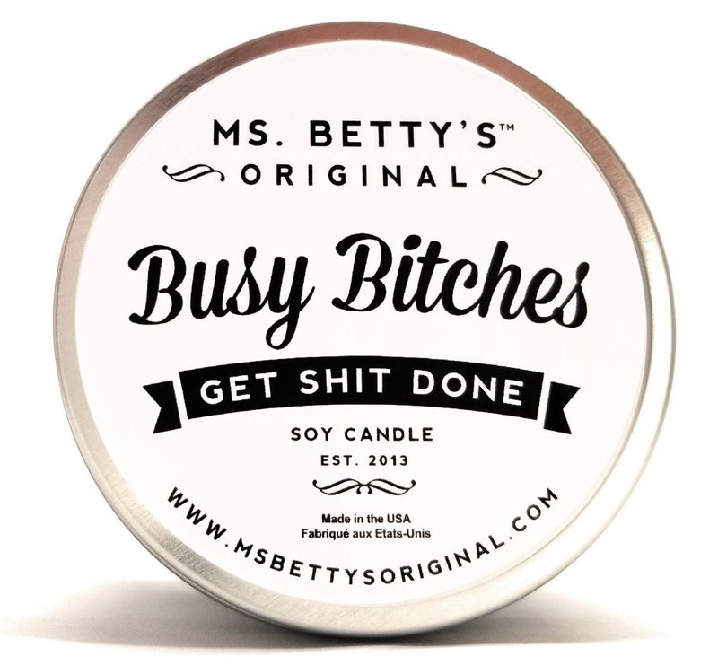 BUSY B*TCHES SOY CANDLE