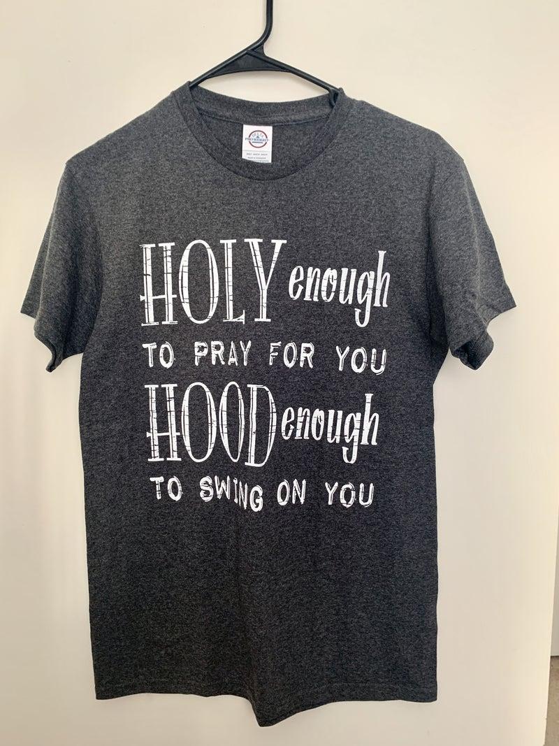 HOLY ENOUGH TEE SHIRT