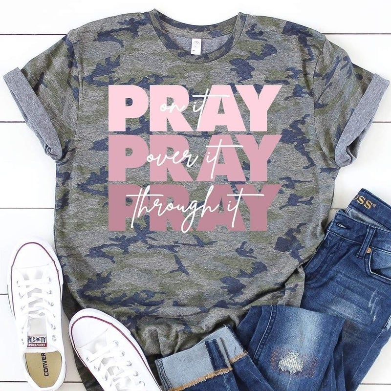 PRAY ON IT TEE SHIRT