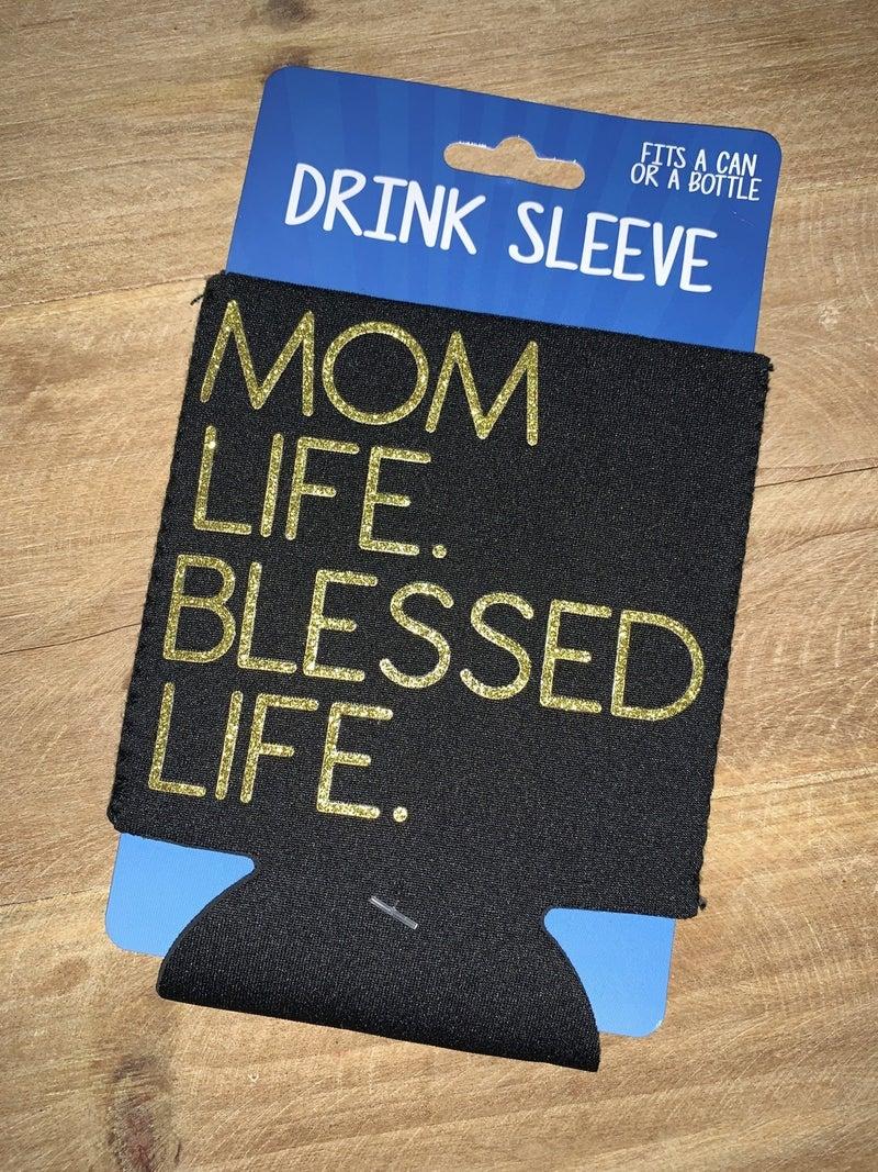 MOM LIFE DRINK SLEEVE