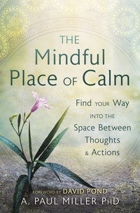 The Mindful Place of Calm Book