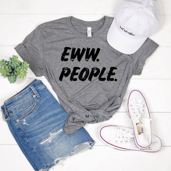 Eww.. People T-Shirt