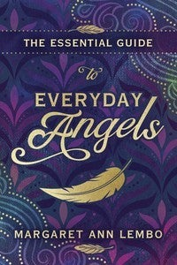 The Essential Guide to Everyday Angels Book