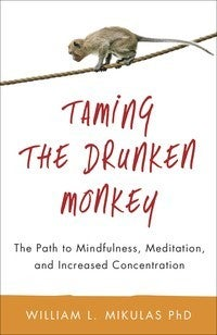 Taming the Drunken Monkey Book