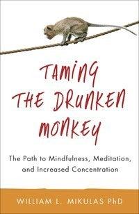 Taming the Drunken Monkey Book